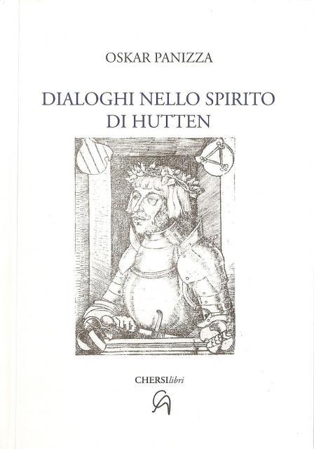 OSKAR PANIZZA - Dialoghi nello spirito di Hutten